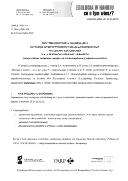 Jastrzębie-Zdrój, dn. 24.04.2015r. LD HOLDING S.A. ul
