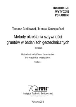 Metody określania sztywności gruntów w badaniach geotechnicznych