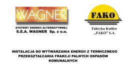 "SEA WAGNER Sp. z oo Fabryka Kotłów ""FAKO"" SA"
