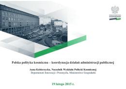 Polityka rozwoju sektora kosmicznego w Polsce. Wpływ inicjatyw MON