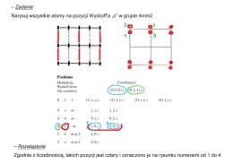"""– Zadanie Narysuj wszystkie atomy na pozycji Wyckoff`a """"c"""" w grupie"""
