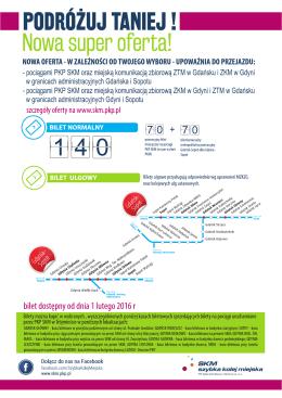 - pociągami PKP SKM oraz miejską komunikacją zbiorową ZKM w