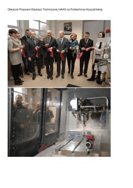 Otwarcie Pracowni Edukacji Technicznej HAAS na Politechnice
