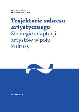 Trajektorie sukcesu artystycznego Strategie