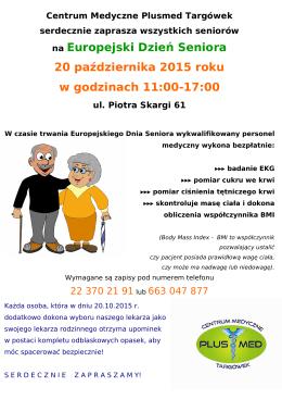 na Europejski Dzień Seniora 20 października 2015 roku w