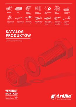 KATALOG PRODUKTÓW - TRÓJKA www.TechnikiMontazu.pl