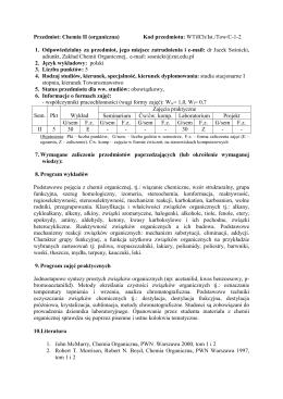 Przedmiot: Chemia II (organiczna) Kod przedmiotu: WTiICh/Ist./Tow