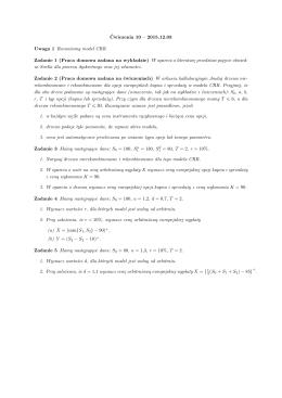 Ćwiczenia 10 – 2015.12.03 Uwaga 1 Rozważamy model CRR