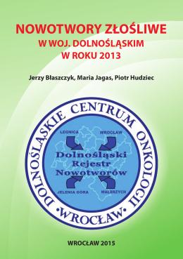 2013  - Dolnośląskie Centrum Onkologii we Wrocławiu