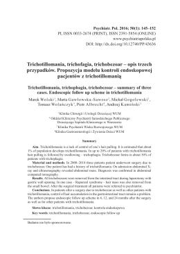 Trichotillomania, trichofagia, trichobezoar – opis trzech przypadków