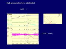 Qmax ↓ Pdet ↑ High pressure low flow