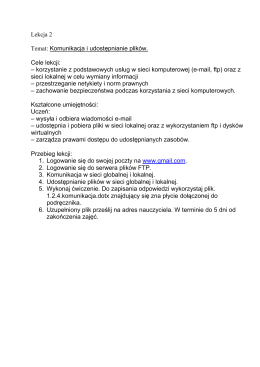 Lekcja 2 Temat: Komunikacja i udostępnianie plików. Cele lekcji