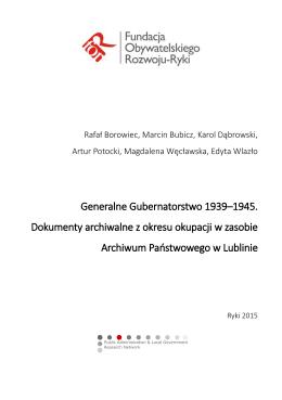 Generalne Gubernatorstwo 1939–1945. Dokumenty