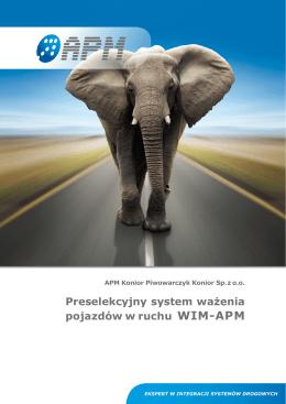 Preselekcyjny system ważenia pojazdów w ruchu WIM-APM