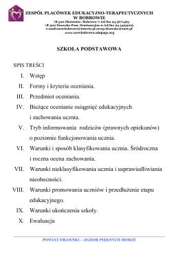 I. Wstęp II. Formy i kryteria oceniania. III. Przedmiot oceniania. IV