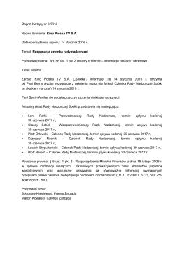 3/2016 Rezygnacja członka rady nadzorczej 14.01.2016