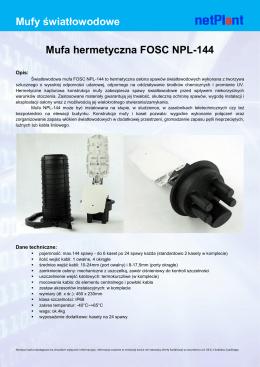 Mufy światłowodowe Mufa hermetyczna FOSC NPL-144