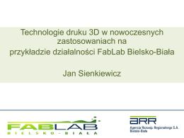 Jan Sienkiewicz, dr Kryspin Mirota (FabLab Bielsko