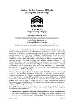 Aneks nr 1 z dnia 8 czerwca 2015 roku do prospektu