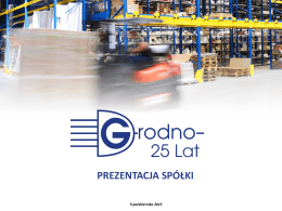 Prezentacja Grodno S.A.