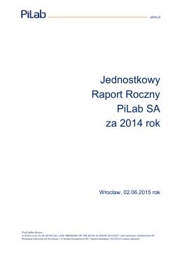 Jednostkowy Raport Roczny PiLab SA za 2014 rok