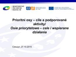 Osie priorytetowe - cele i wspierane działania