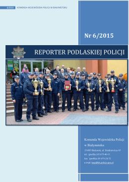 Reporter Podlaskiej Policji nr 6/2015