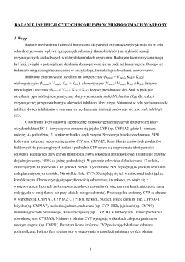 ĆWICZENIE 3. Badanie inhibicji cytochromu P450 w mikrosomach