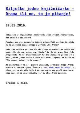 Bilješke jedne knjižničarke - Drama ili ne, to je pitanje!