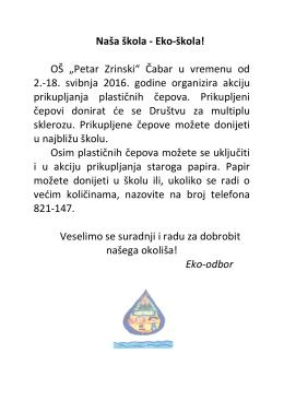 "Naša škola - Eko-škola! OŠ ""Petar Zrinski"" Čabar u vremenu od 2"