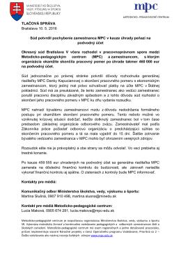 TLAČOVÁ SPRÁVA Bratislava 10. 5. 2016 Súd potvrdil pochybenie