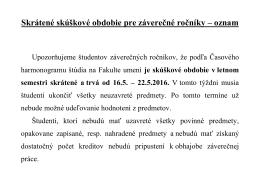 pre študentov záverečných ročníkov – LS 2015/2016