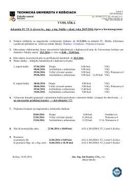 Vyhláška k ukončeniu Bc., Mgr. a Ing. štúdia v ak