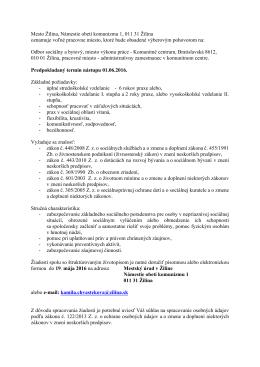 Mesto Žilina, Námestie obetí komunizmu 1, 011 31 Žilina oznamuje