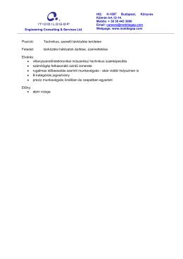 Pozíció: Technikus, szerelő távközlési területen Feladat: távközlési