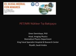 PET/MRI Nükleer Tıp Bakış Açısı