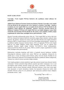 """BASIN AÇIKLAMASI Yeneroğlu: """"Terör örgütü PYD`nin"""