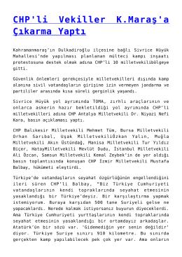 CHP`li Vekiller K.Maraş`a Çıkarma Yaptı