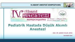 Doç. Dr. Şaban Yalçın - IV. Abant Anestezi Sempozyumu