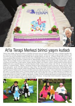 At`la Terapi Merkezi birinci yaşını kutladı