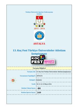 44 ANTALYA 13. Koç Fest Türkiye Üniversiteler Atletizm