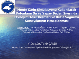 Monte Carlo Simulasyonu Kullanılarak Fotonların Su ve Yapay