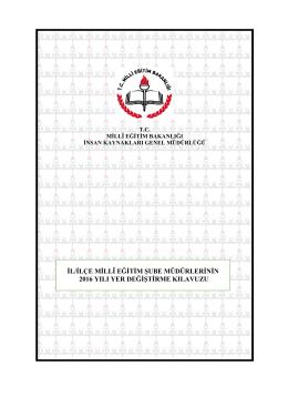 il/ilçe millî eğitim şube müdürlerinin 2015 yılı yer değiştirme kılavuzu