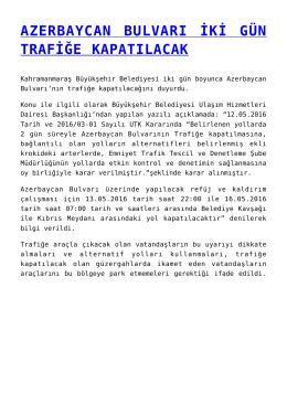 azerbaycan bulvarı iki gün trafiğe kapatılacak