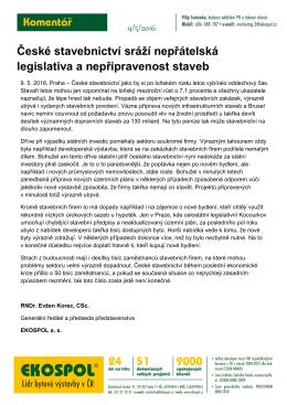 České stavebnictví sráží nepřátelská legislativa a