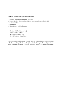 Náležitosti odvolání proti vydanému rozhodnutí 1. Označení