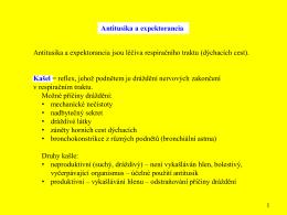 Antitusika a expektorancia jsou léčiva respiračního traktu (dýchacích