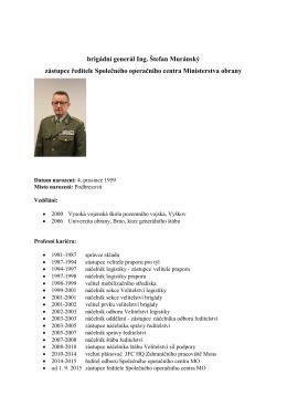 brigádní generál Ing. Štefan Muránský zástupce ředitele