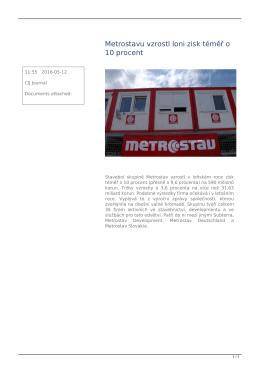 Metrostavu vzrostl loni zisk téměř o 10 procent