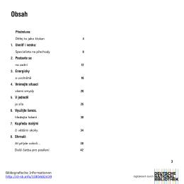 Předmluva: 1. Uvnitř Ỉ venku: 4 8 2· Postavte se 12 3. Energicky 16 4